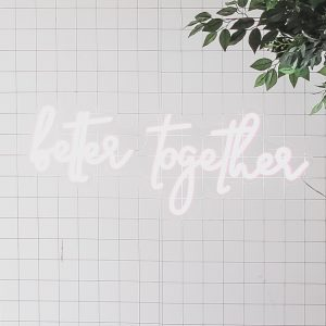 Better Together Neon Sign